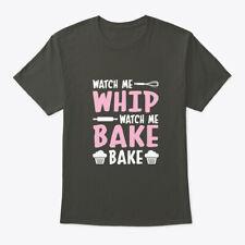 Watch Me Whip Bake Hanes Tagless Tee T-Shirt