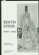 Edith Stein Wort + Bild Karl Unverzagt um 1980 Gedanken und Bilder