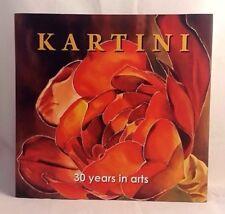 KARTINI 30 Years In Arts Hardcover 2013 Rare Ltd Num Signed Painting Flowers