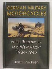 German Military Motorcycles in the Reichswehr and Wehrmacht 1934-1945 Schiffer