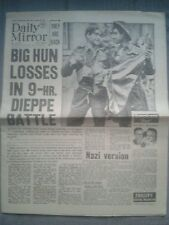Daily Mirror NEWSPAPER-WW2- Aug 20th 1942- Big Hun losses in 9hour Dieppe Battle