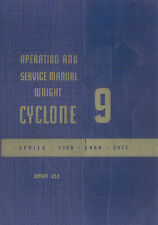 WRIGHT R-1820 CYCLONE 9 / SERIES C9GA C9GB C9GC / OPERATION AND SERVICE MANUAL