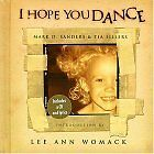 I Hope You Dance by Mark D. Sanders, Tia Sillers