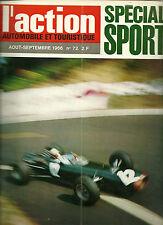 L'ACTION AUTOMOBILE ET TOURISTIQUE N° 72 - AOÛT-SEPTEMBRE 1966 - SPECIAL SPORT