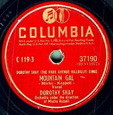 Dorothy Shay on 1946 Columbia 37190 - Mountain Gal / Efficiency