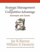 Strategic Management and Competitive Advantage: Concepts and Cases