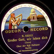 CHOR DER KGL. HOFOPER BERLIN Großer Gott, wir loben dich/ Lobet den Herrn  G3328