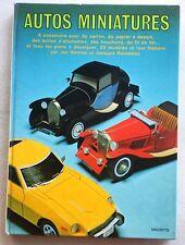 Autos miniatures Livre de plans de montage 19 voitures anciennes Hachette 1977