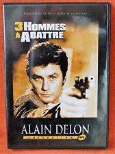 3 HOMMES A ABBATRE  // ALAIN DELON - DALILA DI LAZARRO     !!! DVD !!!
