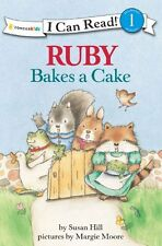 Ruby Bakes a Cake (I Can Read! / Ruby Raccoon) by Susan Hill