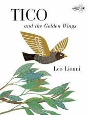 Tico and the Golden Wings: By Lionni, Leo