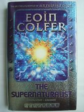 The Supernaturalist by Eoin Colfer (Hardback, 2004)