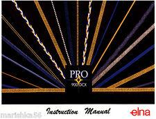 ELNA PRO 900DCX 904DCX  905DCX 925DCX  SERGERS Instruction manuals on CD / PDF