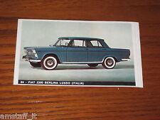 FIAT 2300 BERLINA LUSSO=FIGURINA=1965/66=ALBUM FIGURINE AUTOMOBILI D'OGGI