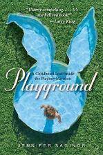 Playground: A Childhood Lost Inside the Playboy Mansion, Saginor, Jennifer, Good