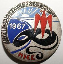 INSIGNES - Insigne Carnaval de Nice 1967 Comite des Fetes Arts & Sports (8957 M)