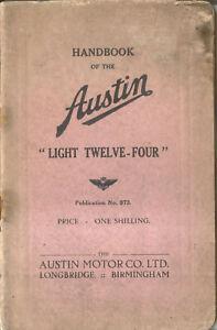 Austin Light Twelve Four 1932 Nov original Handbook Pub.973