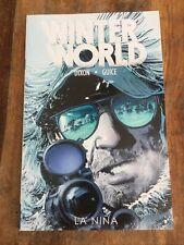 Winterworld Ser.: La Nina by Chuck Dixon (2014, Trade Paperback)