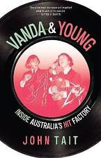 Vanda & Young book by John Tait, Easybeats, Stevie Wright, JPY, Flash & the Pan