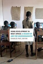 DOING DEVELOPMENT IN WEST AFRICA - PIOT, CHARLES (EDT) - NEW PAPERBACK BOOK