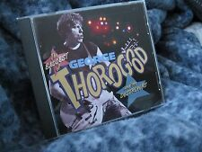 """GEORGE THOROGOOD AND THE DESTROYERS """"THE BADDEST OF"""" CD CAPITOL EMI RECORDS"""