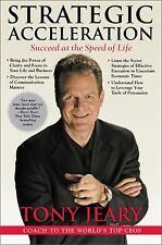 Strategic Acceleration: Jeary, Tony, Inscribed & Signed. Hardcover