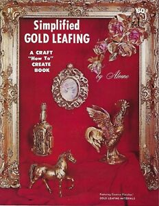 Simplified Gold Leafing by Aleene Vintage Craft How To Instruction Book Patterns