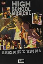 High School Musical. Emozioni e musica - Disney - Libro nuovo in Offerta!