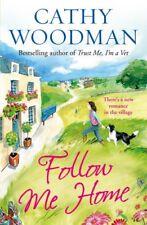 Follow Me Home: (Talyton St George) By Cathy Woodman