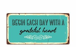 """1531HS Begin Each Day With A Grateful Heart 5""""x10""""  Sign"""
