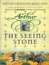 ARTHUR: THE SEEING STONE  CROSSLEY-HOLLAND KEVIN  ORION PAPERBACK 2003
