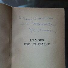 Jean d'Ormesson - L'AMOUR EST UN PLAISIR avec dédicace