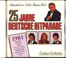 25 Jahre deutsche Hitparade (Dieter Thomas Heck) 1981:Roland Kaiser, Volk.. [CD]