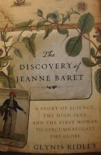 THE DISCOVERY OF JEANNE BARET by Glynis Ridley, HCDJ 2010 1st ED, Global Navigat