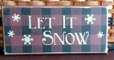 "PRIMITIVE COUNTRY LET IT SNOW 12""  SIGN  BUFFALO PLAID"