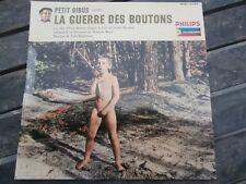 Disque Vinyle Ancien 33 Tours LA GUERRE DES BOUTONS Petit Gibus Etat Collection