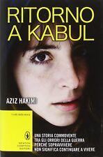 Ritorno a Kabul, di : Aziz Hakimi  - Newton 2015 1° ed