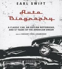Auto Biography : A Classic Car, an Outlaw Motorhead, and 57 Years of the America