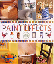 Ultimate Book of Paint Effects by Philo, Maggie, Jones, Joanna, Llewelyn-Bowen,