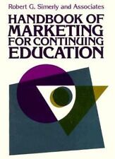 Handbook of Marketing for Continuing Education (Josse Bass Higher and Adult Educ
