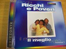 RICCHI E POVERI IL MEGLIO VOL 1  CD MINT-  RARO ORIZZONTE