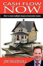 NEW Cash Flow Now: How To Create Multiple Streams of Real Estate Income