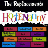 THE REPLACEMENTS ~ Hootenanny ~ 2002 issue UK 12-track promotional CD album