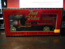 True Value - 1919 GMC Tanker Truck Bank (1:30)