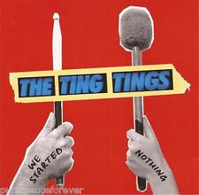 THE TING TINGS - We Started Nothing (UK 10 Tk CD Album)