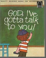 God I've gotta talk to you Walter Wanerin Jr/Jim Roberts PB1974