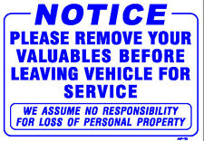 """Please Remove Valuables Before Leaving Vehicle For Service 14""""x20"""" Sign - AP-10"""