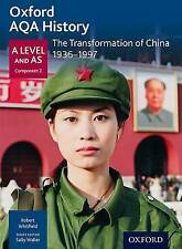 Oxford AQA History for A Level: The Transformation of China 1936-1997 by Robert