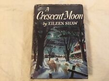 A Crescent Moon by Eileen Shaw 1949