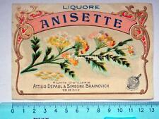 Vecchia etichetta old label LIQUORE ANISETTE Depaul Brainovich Trieste